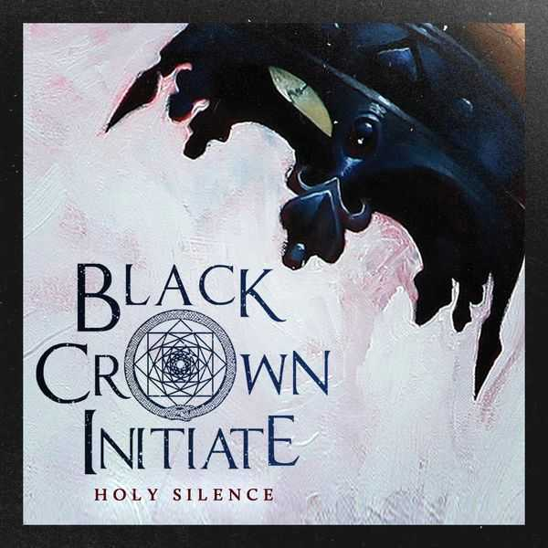 Black Crown Initiate - Holy Silence