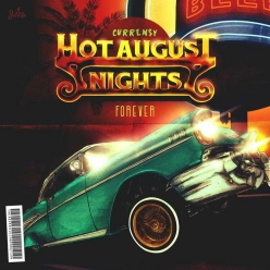 Currensy - Hot August Nights Forever