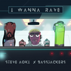 Steve Aoki & Bassjackers - I Wanna Rave