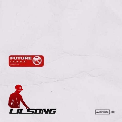Future - I.C.W.N.T.