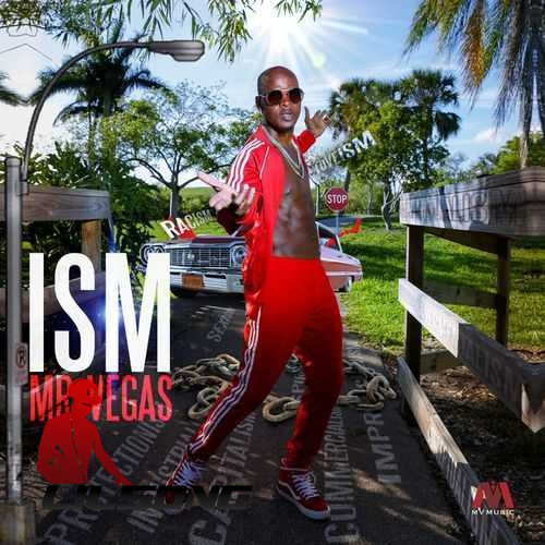 Mr. Vegas - ISM