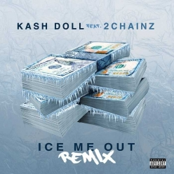 Kash Doll Ft. 2 Chainz - Ice Me Out (Remix)