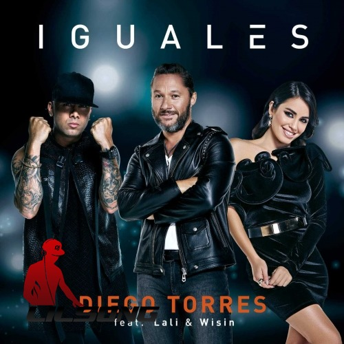 Diego Torres Ft. Lali & Wisin - Iguales