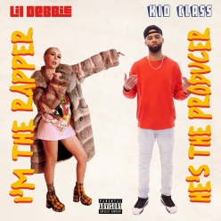 Lil Debbie & Kid Class - Im The Rapper Hes The Producer
