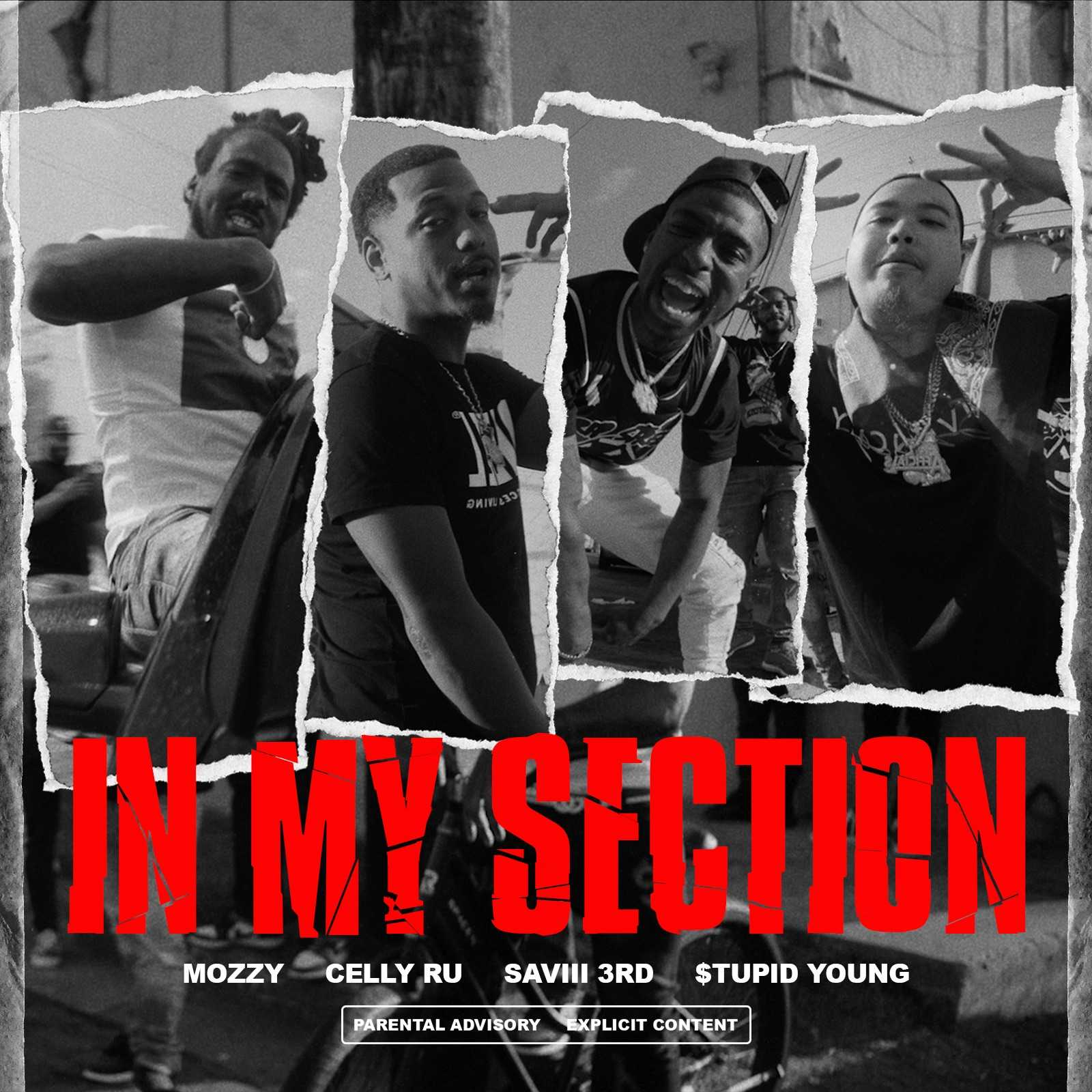 Mozzy Ft.  Saviii 3rd & Stupid Young - In My Section