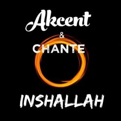 Akcent Ft. Chante - Inshallah