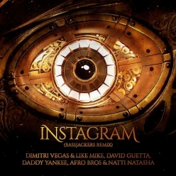 Dimitri Vegas & Like Mike, David Guetta, Daddy Yankee Ft. Afro Bros & Natti Natasha - Instagram (Bassjackers Remix)