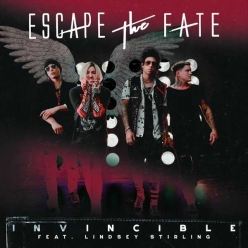 Escape the Fate Ft. Lindsey Stirling - Invincible