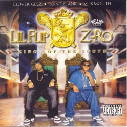 Lil Flip & Z-Ro - Kings of the South