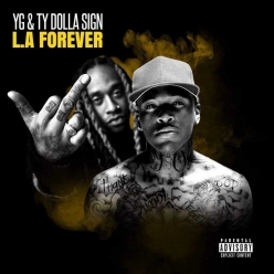 YG & Ty Dolla Sign - L.A Forever