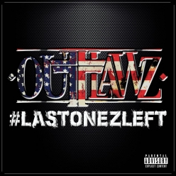Outlawz - LastOnezLeft