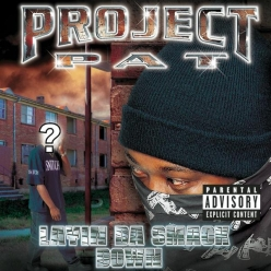 Project Pat - Layin Da Smack Down