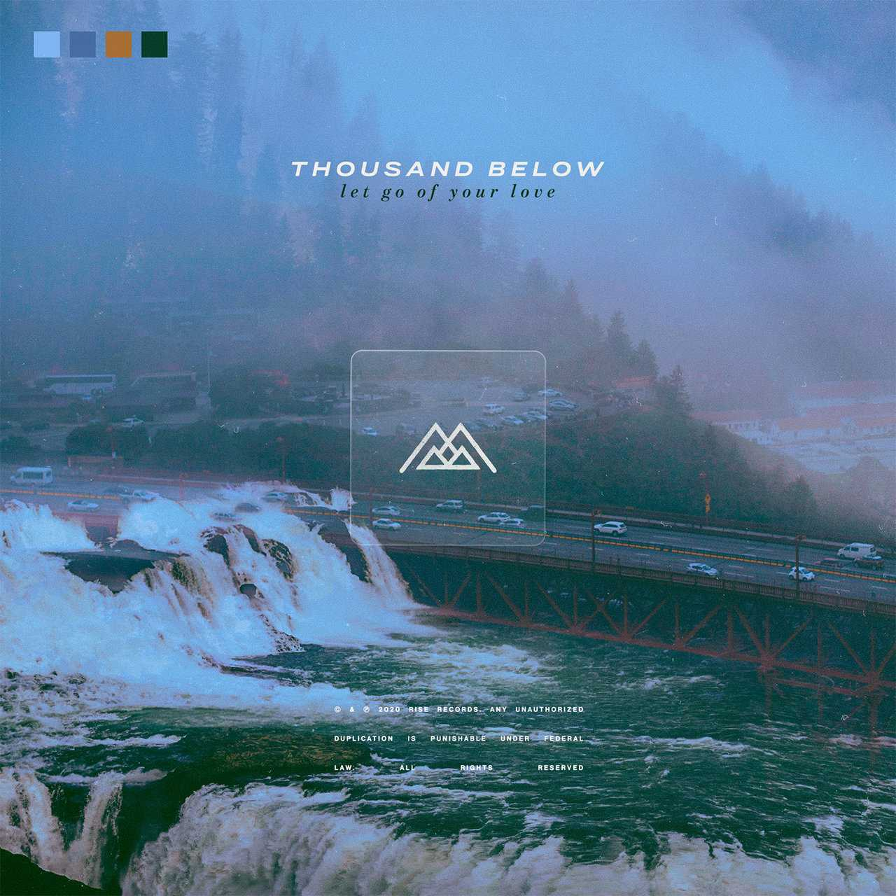 Thousand Below - Let Go Of Your Love