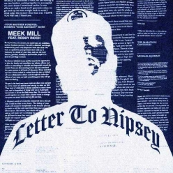 Meek Mill Ft. Roddy Ricch - Letter To Nipsey