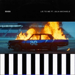 5 Seconds Of Summer Ft. Julia Michaels - Lie To Me