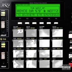 Royce da 59 & Nottz - Lost Files