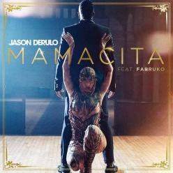 Jason Derulo Ft. Farruko - Mamacita