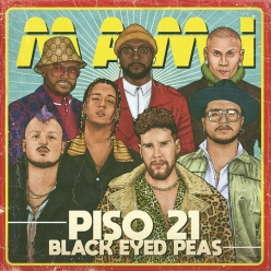 Piso 21 Ft. The Black Eyed Peas - Mami