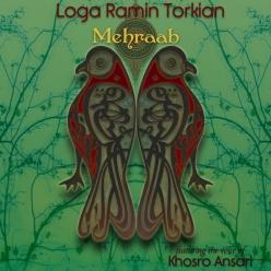 Loga Ramin Torkian - Mehraab