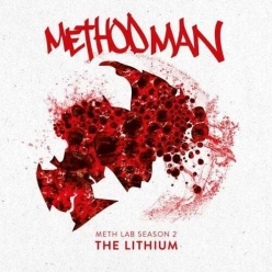 Method Man - Meth Lab Season 2 The Lithium