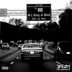 Young Jeezy Ft. Meek Mill - Mlk Blvd