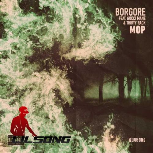 Borgore Ft. Gucci Mane & DJ Carnage - Mop