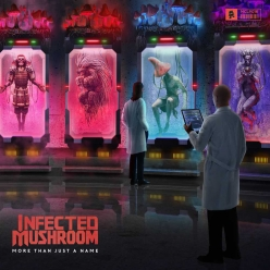 Infected Mushroom - More than Just a Name