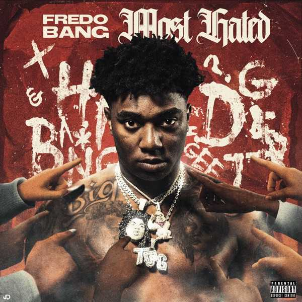 Fredo Bang - Most Hated