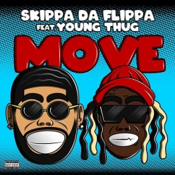 Skippa Da Flippa Ft. Young Thug - Move