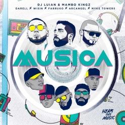 DJ Luian, Mambo Kingz & Farruko Ft. Myke Towers, Darell & Arcangel - Musica