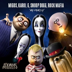 Migos, Karol G, Snoop Dogg & Rock Mafia - My Family (From The Addams Family OST)
