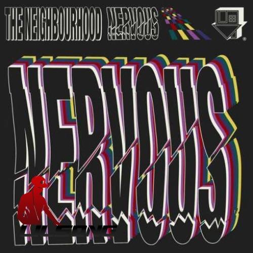 The Neighbourhood - Nervous