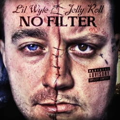 Lil Wyte & JellyRoll - No Filter