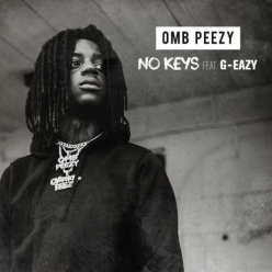 OMB Peezy Ft. G-Eazy - No Keys