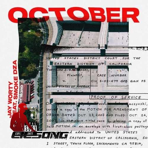 Jay Worthy & Smoke DZA - October