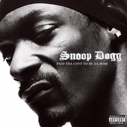 Snoop Dogg - Paid The Cost To Be Da Boss