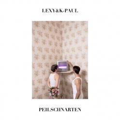 Lexy & K-Paul - Peilschnarten