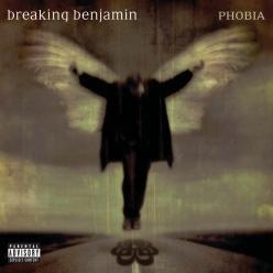 Breaking Benjamin - Phobia
