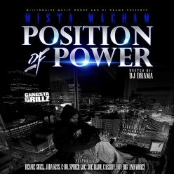 Mista Maeham & DJ Drama - Position of Power