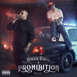 Berner & B-Real - Prohibition Pt. 3