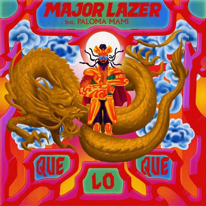 Major Lazer Ft. Paloma Mami - Queloque
