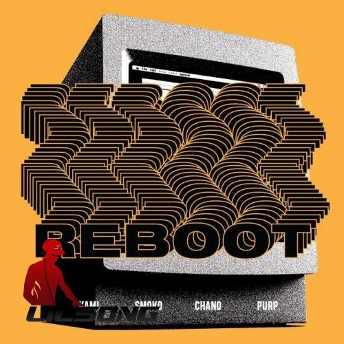 KAMI Ft. Smoko Ono, Chance the Rapper & Joey Purp - Reboot