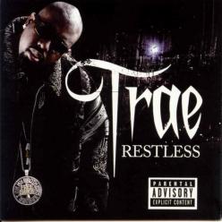 Trae tha Truth - Restless