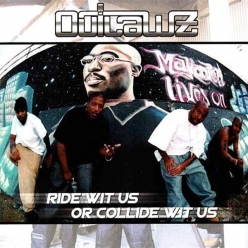 Outlawz - Ride Wit Us Or Collide Wit Us