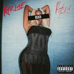 Karlae Ft. Rich The Kid - Rixh