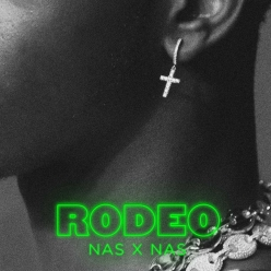 Lil Nas X Ft. Nas - Rodeo