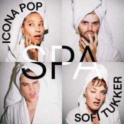 Icona Pop & Sofi Tukker - SPA