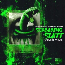 Hoodrich Pablo Juan Ft. Young Thug - Screaming Slatt