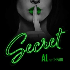 A1 Ft. T-Pain - Secret