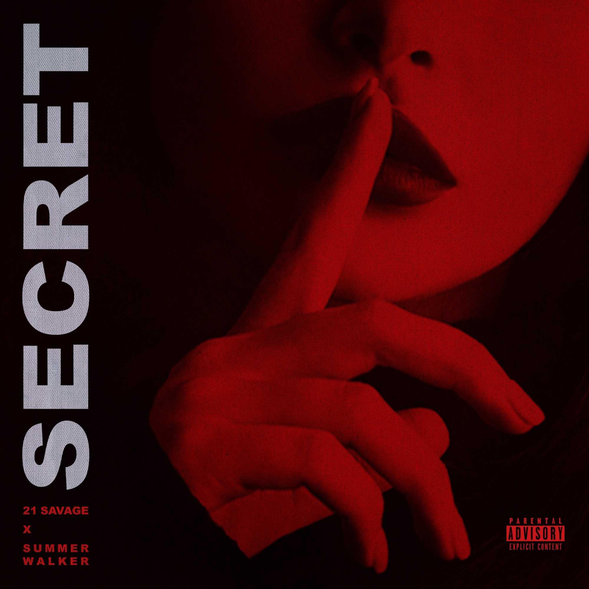 21 Savage Ft. Summer Walker - Secret